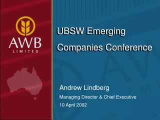 Andrew Lindberg Managing Director & Chief Executive 10 April 2002