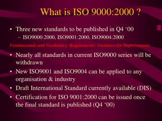 What is ISO 9000:2000 ?