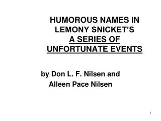 HUMOROUS NAMES IN LEMONY SNICKET'S  A SERIES OF UNFORTUNATE EVENTS