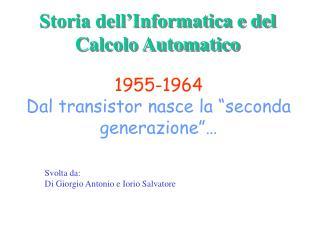 Storia dell'Informatica e del Calcolo Automatico