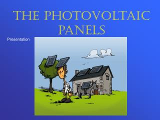 The photovoltaic panels