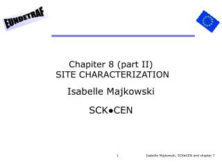 Chapiter 8 (part II) SITE CHARACTERIZATION