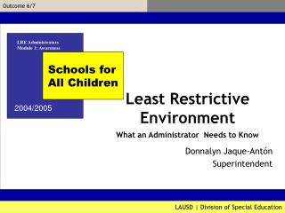 Least Restrictive Environment What an Administrator  Needs to Know