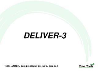 DELIVER-3