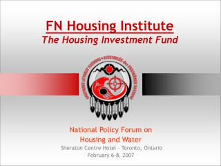 FN Housing Institute The Housing Investment Fund