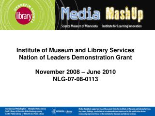 Institute of Museum and Library Services Nation of Leaders Demonstration Grant
