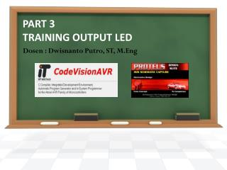 PART  3 TRAINING OUTPUT LED