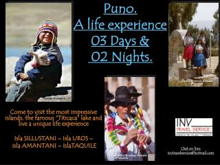 Puno.  A life experience 03 Days &  02 Nights.