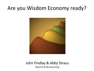 Are you Wisdom Economy ready?