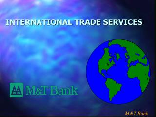 INTERNATIONAL TRADE SERVICES