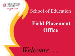 School of Education Field Placement Office