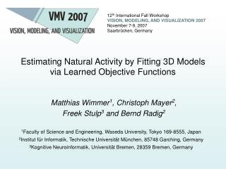 Estimating Natural Activity by Fitting 3D Models via Learned Objective Functions
