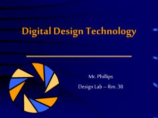 Digital Design Technology