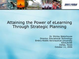 Attaining the Power of eLearning Through Strategic Planning