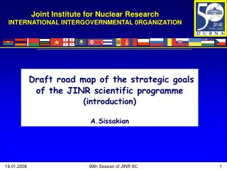 Joint Institute for Nuclear Research INTERNATIONAL INTERGOVERNMENTAL 0RGANIZATION