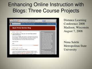 Enhancing Online Instruction with Blogs: Three Course Projects