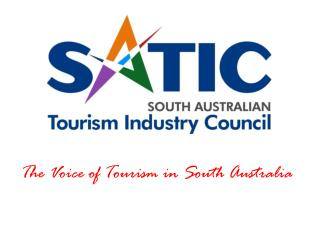 The Voice of Tourism in South Australia