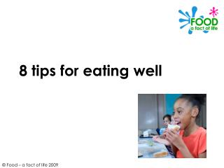 8 tips for eating well