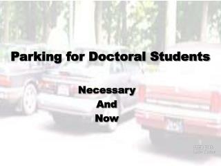 Parking for Doctoral Students