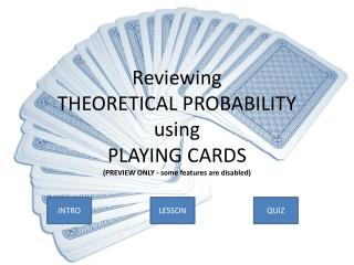Reviewing  THEORETICAL PROBABILITY using PLAYING CARDS (PREVIEW ONLY - some features are disabled)