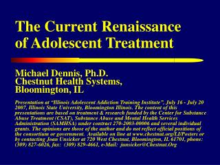 The Current Renaissance of Adolescent Treatment