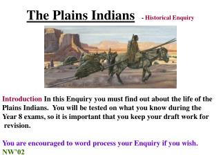 The Plains Indians -  Historical Enquiry