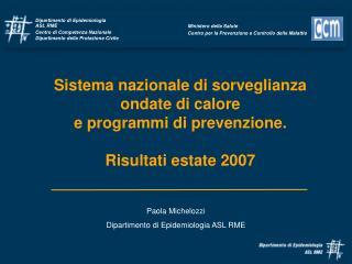 Sistema nazionale di sorveglianza  ondate di calore  e programmi di prevenzione.