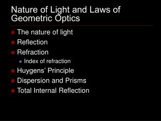 Nature of Light and Laws of Geometric Optics