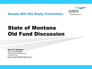 State of Montana Old Fund Discussion