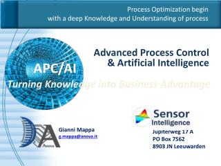 Process Optimization begin with a deep Knowledge and Understanding of process