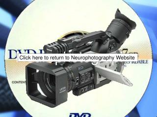 Neurophotography Neuro Media Services 3801 University Suite 638 Montreal, Quebec, H3A 2B4