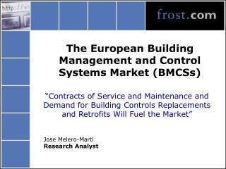 The European Building Management and Control Systems Market (BMCSs)