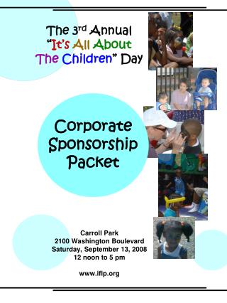 "The 3 rd  Annual "" It's All About The  Children "" Day"