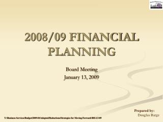 2008/09 FINANCIAL PLANNING