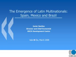 The Emergence of Latin Multinationals: Spain, Mexico and Brazil