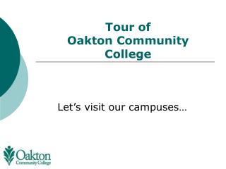 Tour of  Oakton Community College