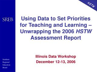 Illinois Data Workshop December 12-13, 2006