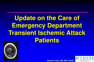 Update on the Care of Emergency Department Transient Ischemic Attack Patients