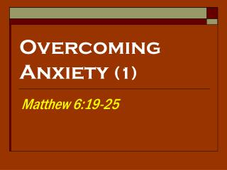 Overcoming Anxiety  (1)