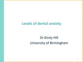 Levels of dental anxiety