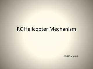 RC Helicopter Mechanism