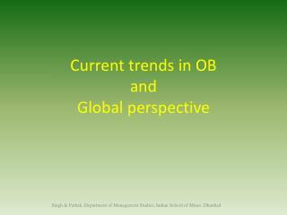 Current trends in OB  and  Global perspective