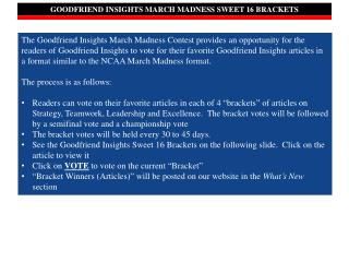 GOODFRIEND INSIGHTS MARCH MADNESS SWEET 16 BRACKETS