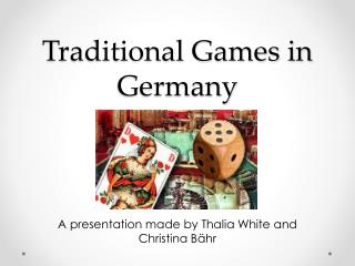 Traditional Games in Germany