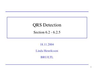 QRS Detection Section 6.2 - 6.2.5