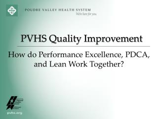 How do Performance Excellence, PDCA, and Lean Work Together?