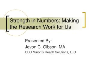 Strength in Numbers: Making the Research Work for Us