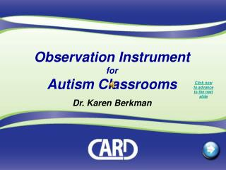 Observation Instrument for Autism Classrooms