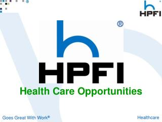 Health Care Opportunities