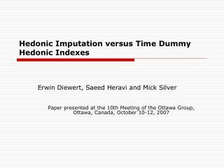 Hedonic Imputation versus Time Dummy Hedonic Indexes